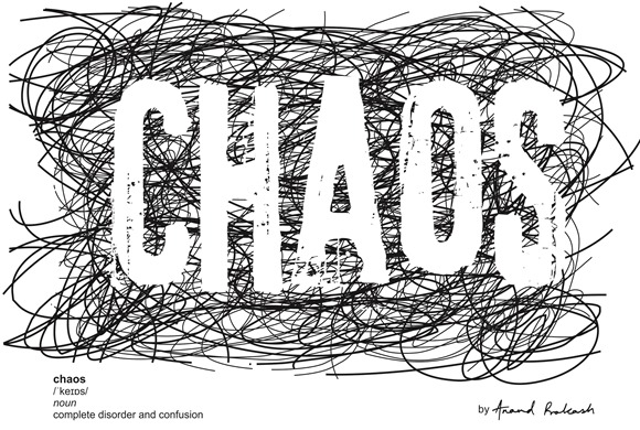 Chaos by Anand Prakash